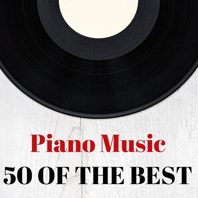 Piano Music: 50 of the Best