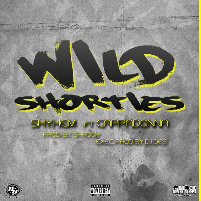 Wild Shorties (feat. CappadonnaExec)
