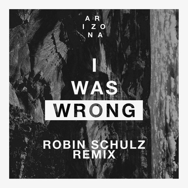 I Was Wrong (Robin Schulz Remix)