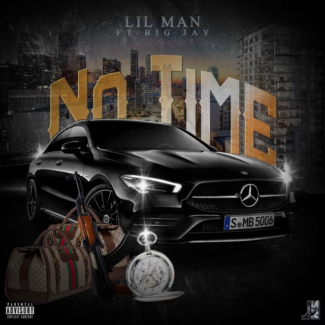 No Time (feat. Big Jay)
