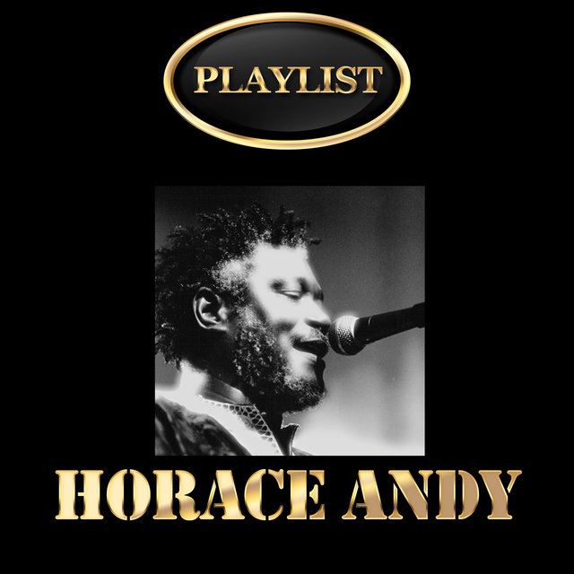 Horace Andy Playlist