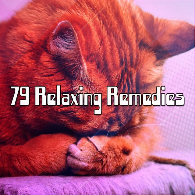 79 Relaxing Remedies
