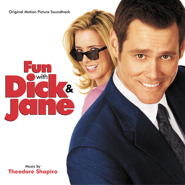 Fun With Dick & Jane (Original Motion Picture Soundtrack)