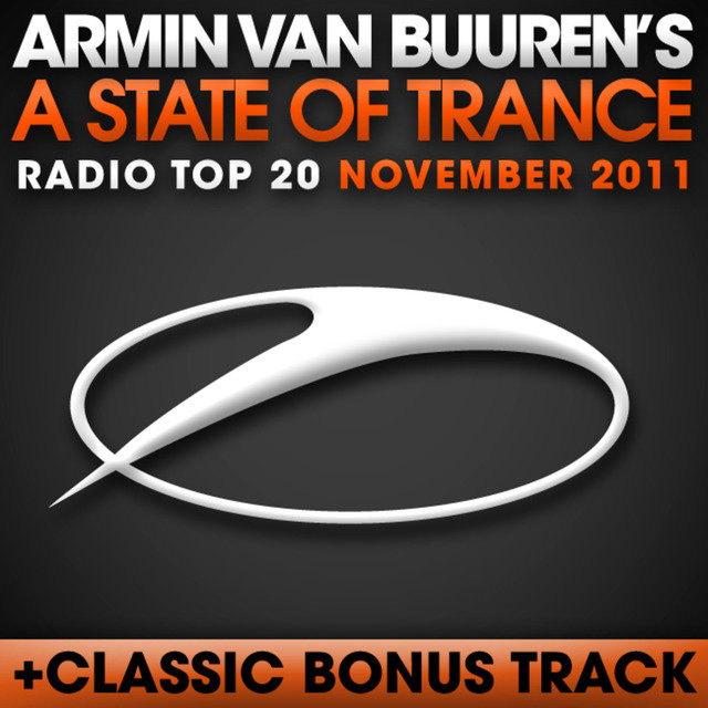 A State Of Trance Radio Top 20 – November 2011 (Including Classic Bonus Track)