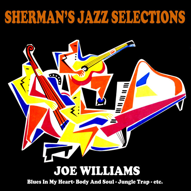 Sherman's Jazz Selection: Joe Williams