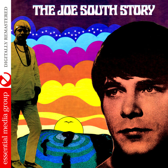 The Joe South Story (Digitally Remastered)