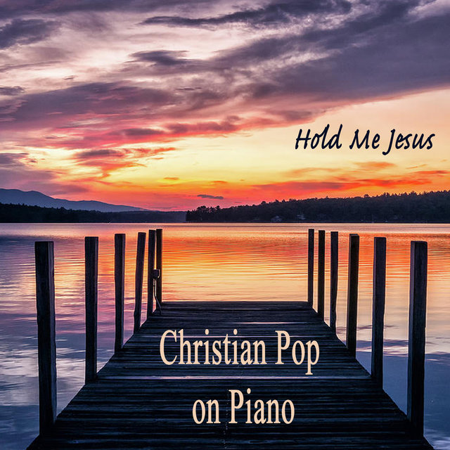 Christian Pop on Piano - Hold Me Jesus