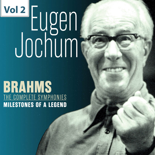 Milestones of a Legend: Eugen Jochum, Vol. 2
