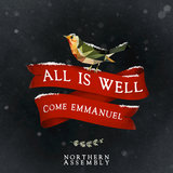 All Is Well (Come Emmanuel)