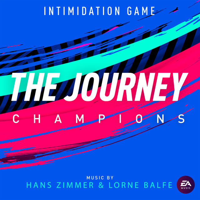 Intimidation Game (Single from the Journey: Champions Original Soundtrack)