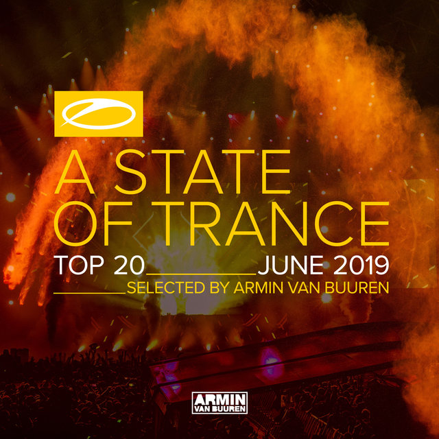 A State Of Trance Top 20 - June 2019