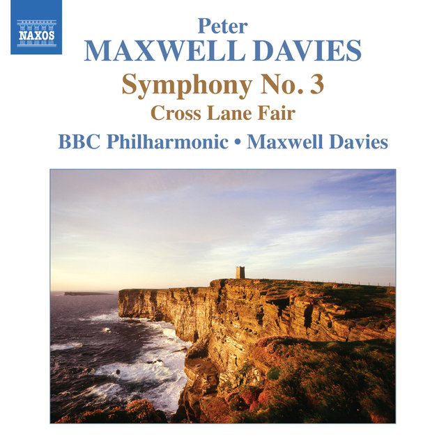 Maxwell Davies: Symphony No. 3 - Cross Lane Fair