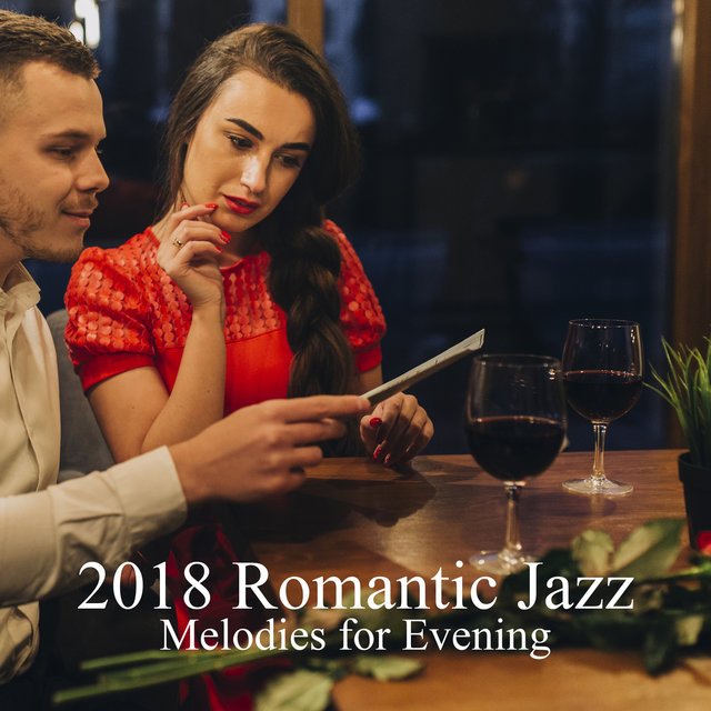 2018 Romantic Jazz Melodies for Evening