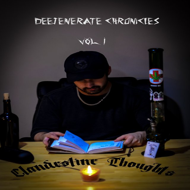 Deejenerate Chronicles, Vol. 1: Clandestine Thoughts