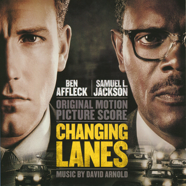 Changing Lanes (Original Motion Picture Score)