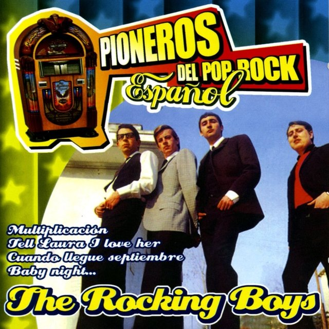 Pioneros del Pop Rock Español : The Rocking Boys