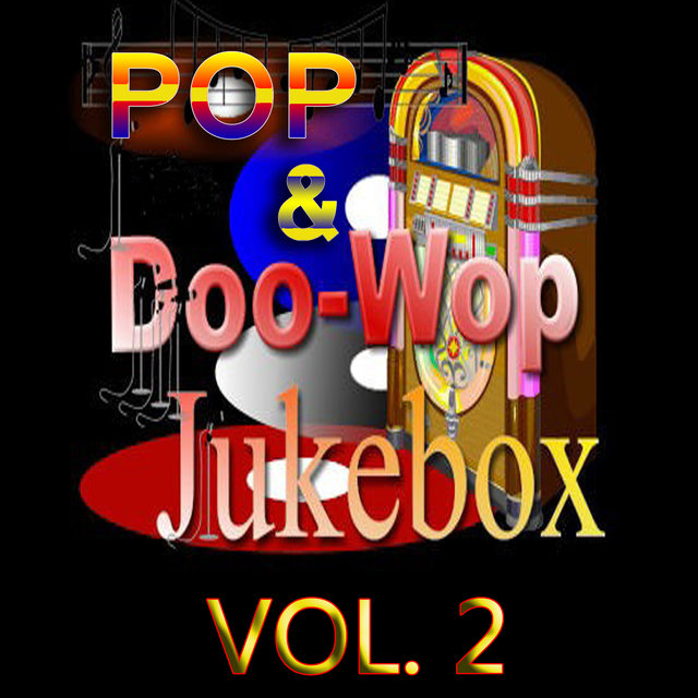 Pop & Doo-Wop Jukebox, Vol. 2