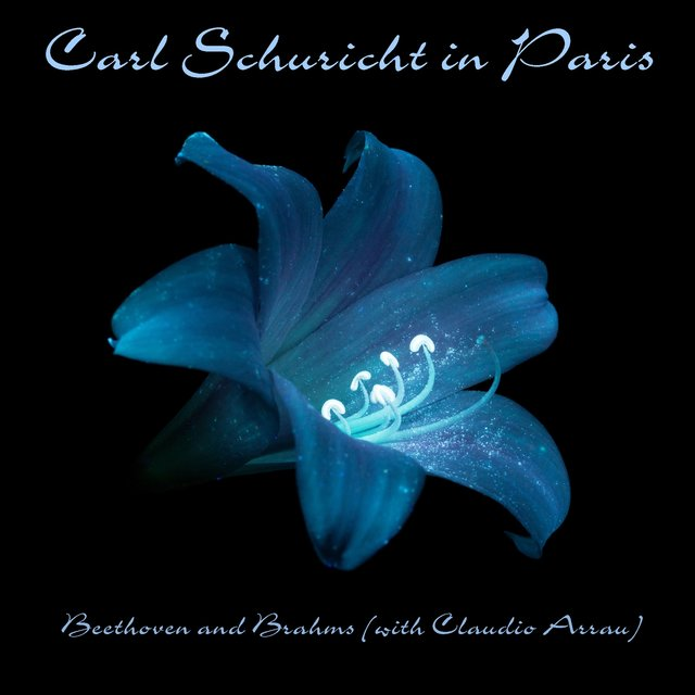 Carl Schuricht in Paris: Beethoven and Brahms
