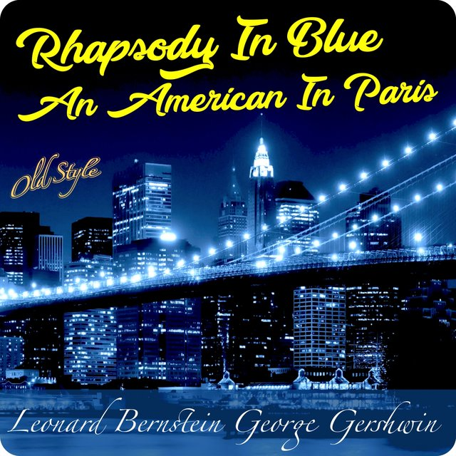 Rhapsody in Blue - An American in Paris