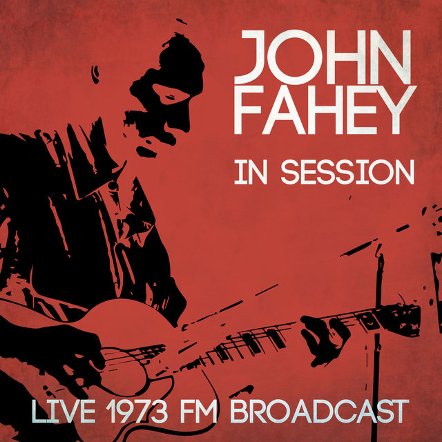 Live in Session - Live 1973 FM Broadcast