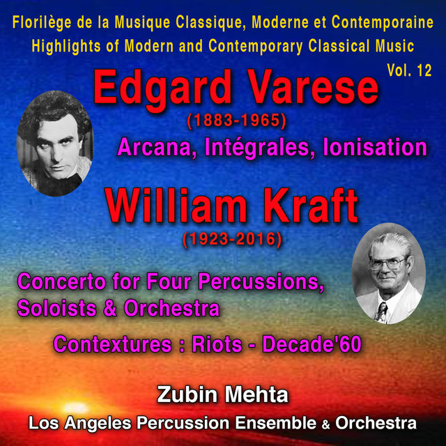 Edgard Varese - Florilège de la Musique Classique Moderne et Contemporaine - Highlights of Modern and Contemporary Classical Music - Vol. 12