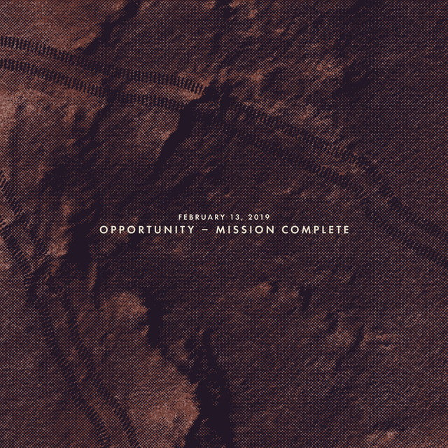 February 13, 2019: Opportunity - Mission Complete