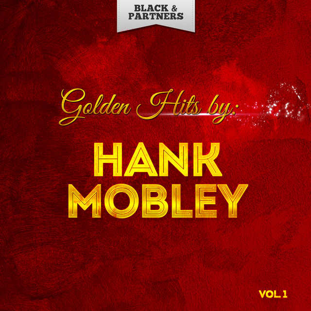 Golden Hits By Hank Mobley Vol 1