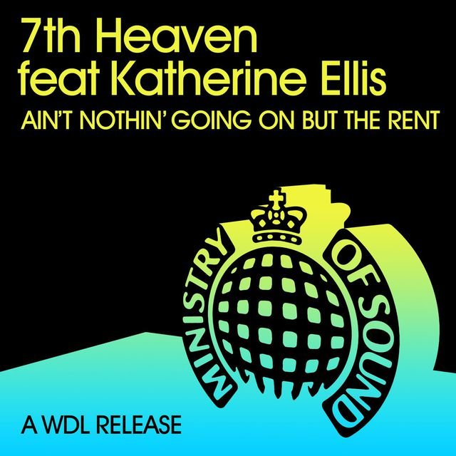 Ain't Nothin' Goin' On But The Rent (feat. Katherine Ellis)