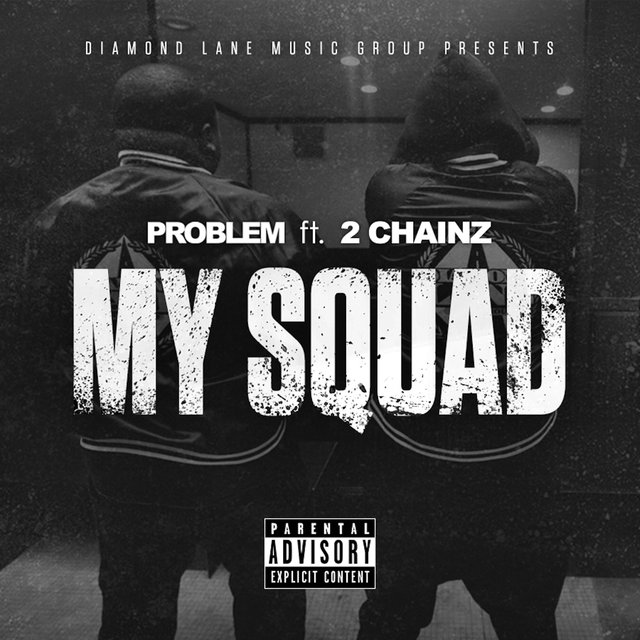 My Squad (feat. 2 Chainz) [Remix]