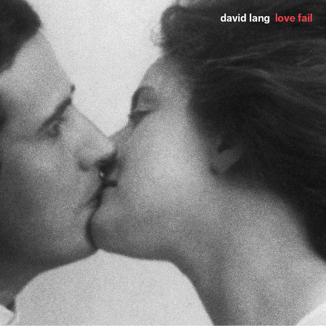 David Lang: Love Fail