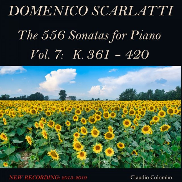 Domenico Scarlatti: The 556 Sonatas for Piano - Vol. 7: K. 361 - 420