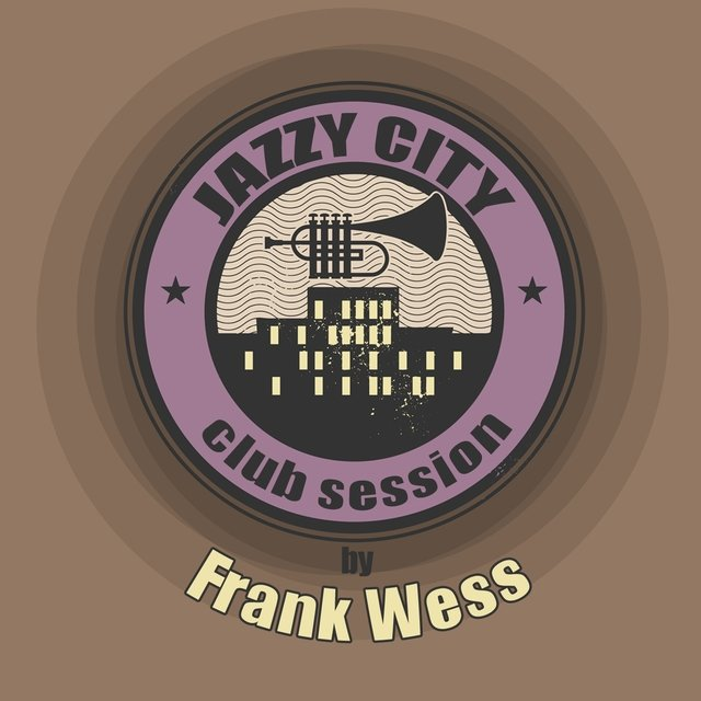 JAZZY CITY - Club Session by Frank Wess