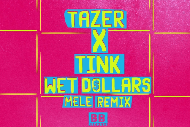 Wet Dollars (Melé Remix)