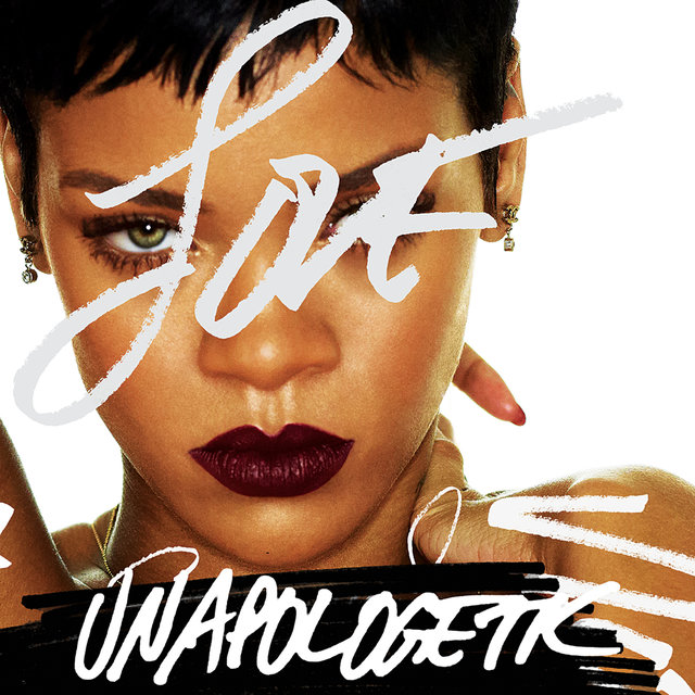 Unapologetic (Standard Version [Edited])