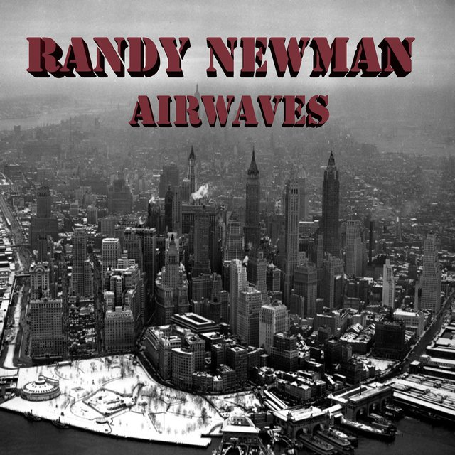 Randy Newman Airwaves (Live)
