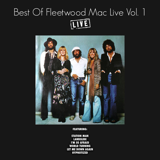 Best of Fleetwood Mac Live Vol. 1