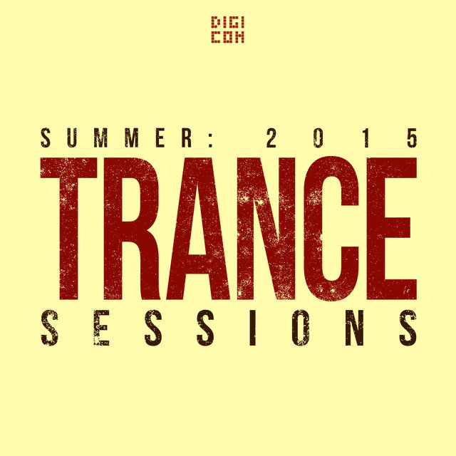 Summer: Trance Session 2015