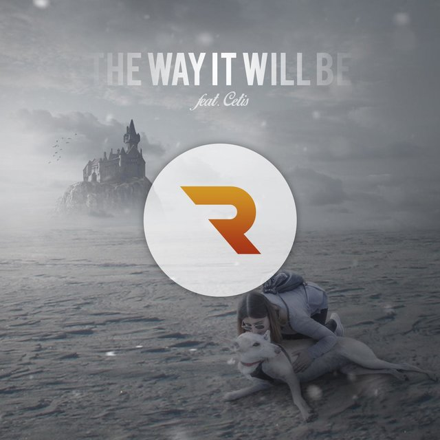 The Way It Will Be (feat. Cetis)