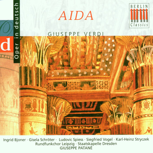 Verdi: Aida, Highlights