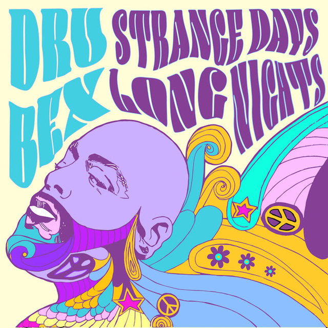 Strange Days, Long Nights
