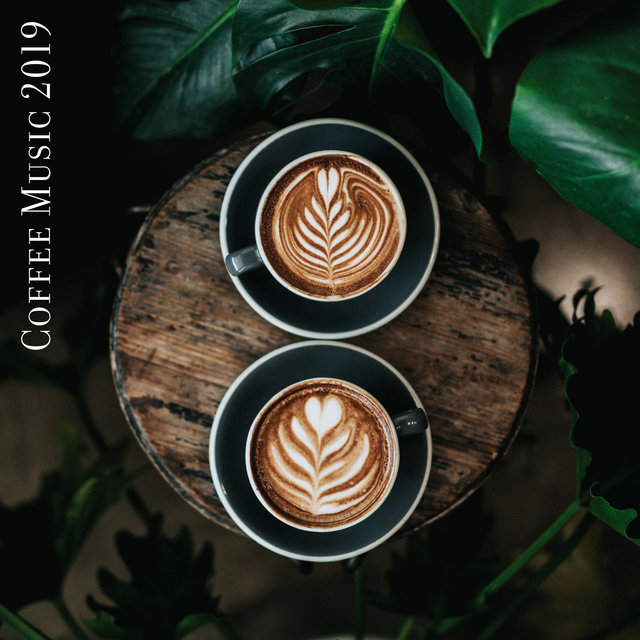 Coffee Music 2019 – Jazz Relaxation, Instrumental Jazz Music Ambient, Restaurant Music, Calm Down