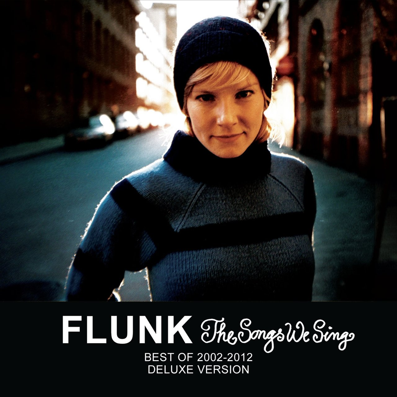 The Songs We Sing - Best of 2002-2012 - Deluxe Version