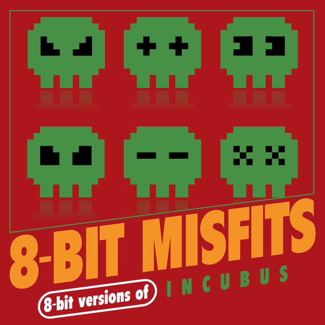 8-Bit Versions of Incubus
