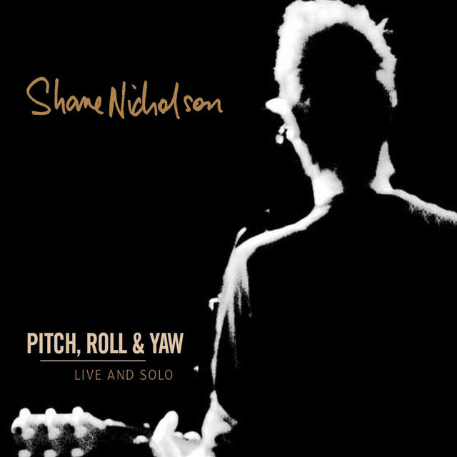 Pitch, Roll & Yaw (Live And Solo)