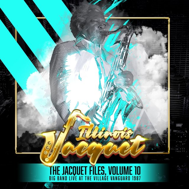 The Jacquet Files, Volume 10 (Big Band Live at the Village Vanguard 1987)
