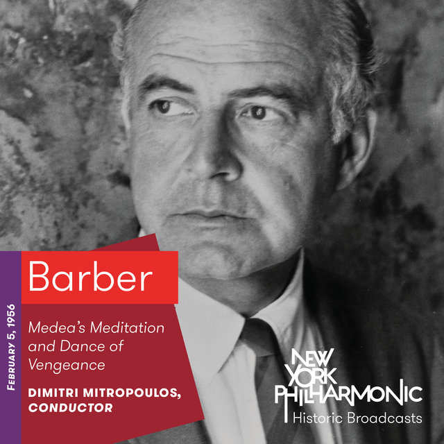 Barber: Medea's Meditation and Dance of Vengeance (Recorded 1956)