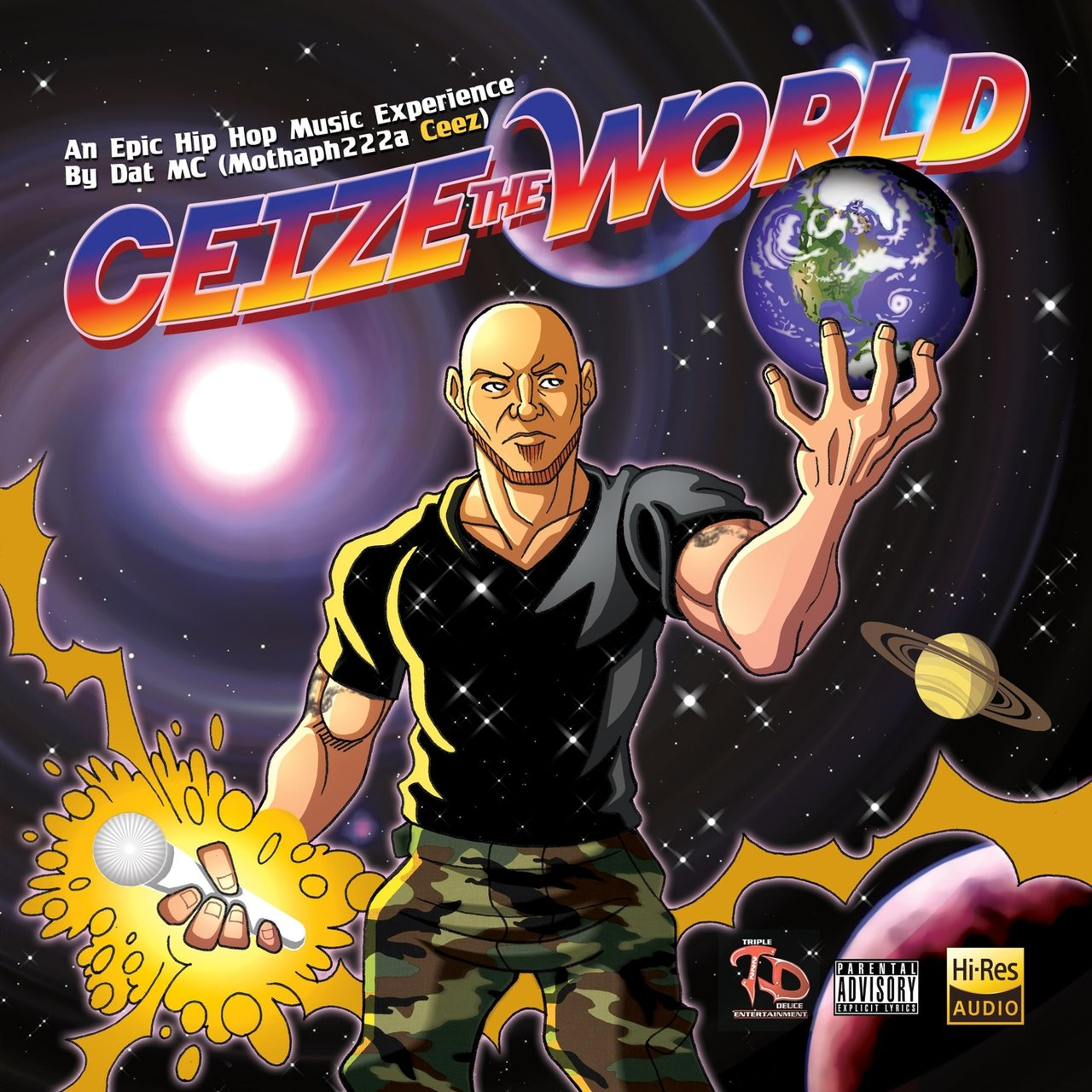 Ceize the World