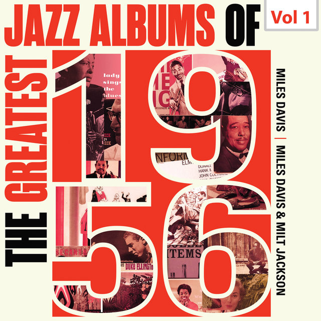 The Greatest Jazz Albums of 1956, Vol. 1