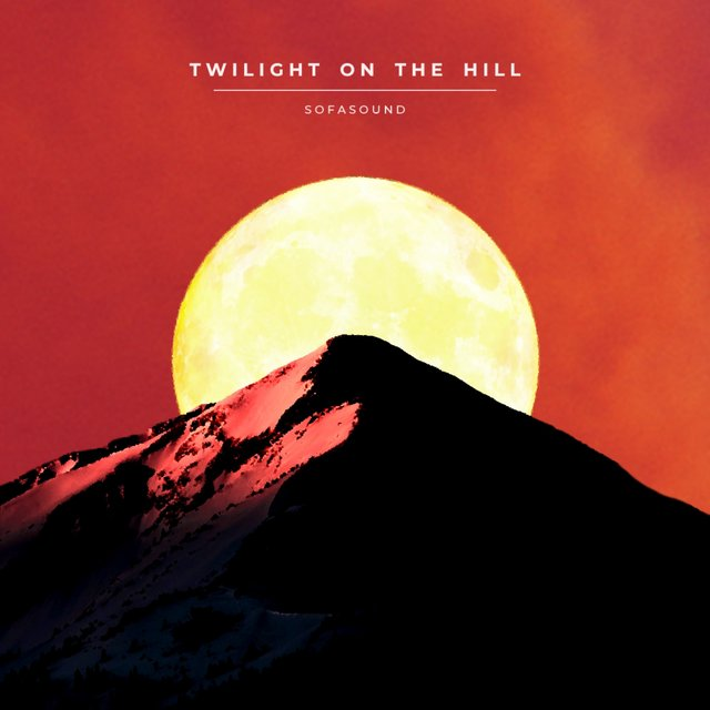 Twilight on the Hill