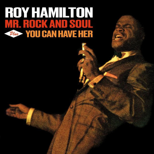 Mr. Rock and Soul + You Can Have Her (Bonus Track Version)